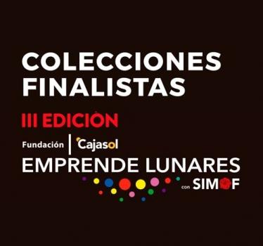 Colecciones finalistas de la III edición de Emprende Lunares